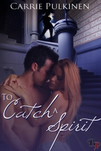 To Catch A Spirit cover - click to see on Goodreads