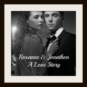 click to see my Roxanne and Jonathon page