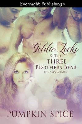 GoldieLocksTheThreeBrothersBear-EvernightPublishing-JayAheer2015-finalcover