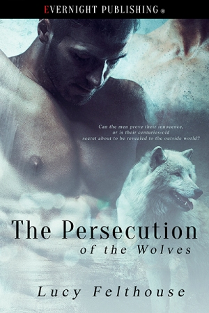 the-persecustiob-of-wolves-evernightpublishing-2016-smallpreview-copy